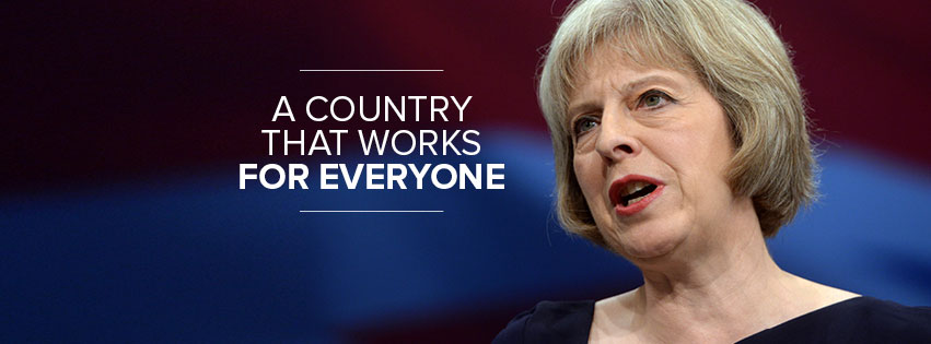 Theresa May - A country that works fpr everyone