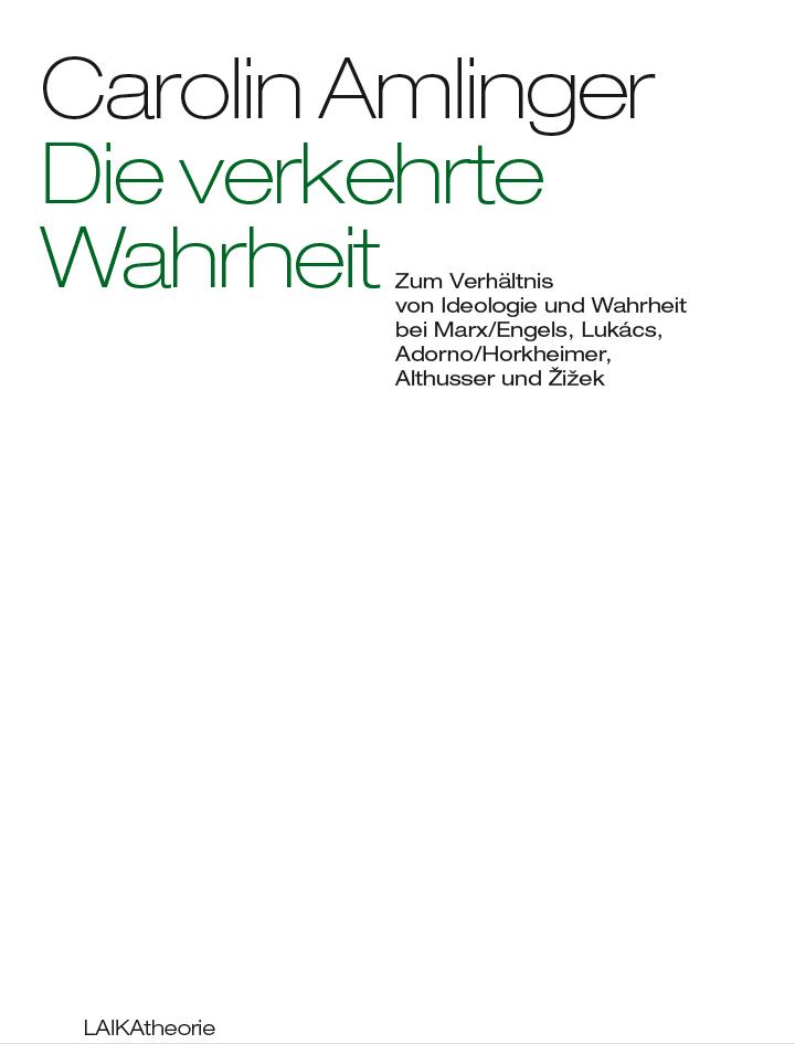 Buchcover - Die verkehrte Wahrheit. Zum Verhältnis von Ideologie und Wahrheit
